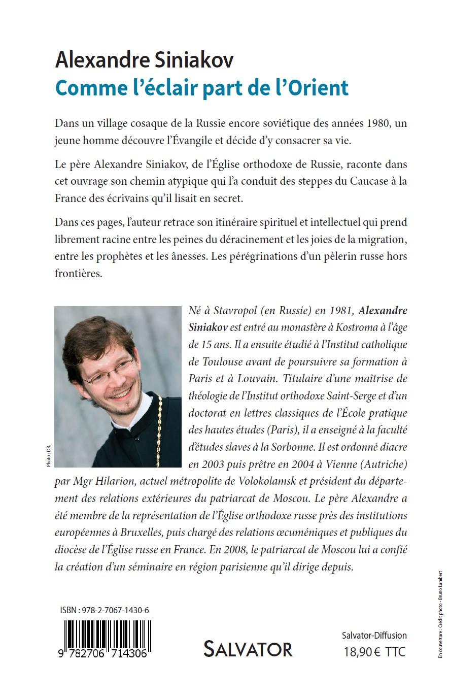 Parution aux Éditions Salvator du livre du P. Alexandre Siniakov: «Comme l'éclair part de l'Orient»